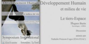 Conférence sur le tiers espace (Symposium Développement humain et milieu de vie – Armentières – Oct 2013)