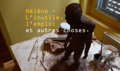 Hélène – L'inutile, l'emploi et autres choses.