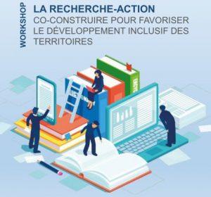 Recherche-action co-construire pour favoriser le développement inclusif des territoires